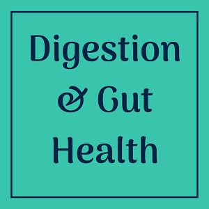 Digestion & Gut Health