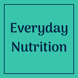 Everyday Nutrition