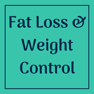 Fat Loss & Weight Control