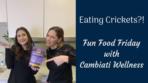 Fun Food Friday – Eating Crickets?!