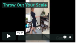 Throw out your scale lose weight &