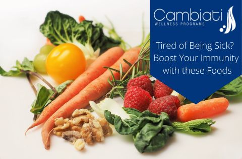 Tired of Being Sick? Boost Your Immunity with these Foods