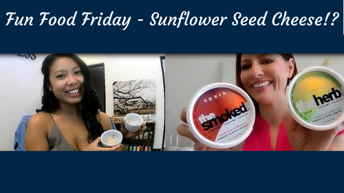 Fun Food Friday- Sunflower Seed Cheese