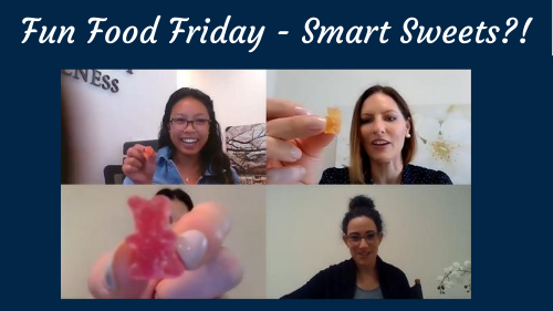 Fun Food Friday- Smart Sweets!?